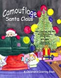Camouflage Santa Claus Coloring Book offers
