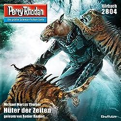Hüter der Zeiten (Perry Rhodan 2804)