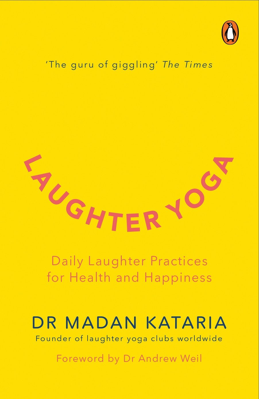 Amazon.com: Laughter Yoga (9780143441205): madan kataria: Books