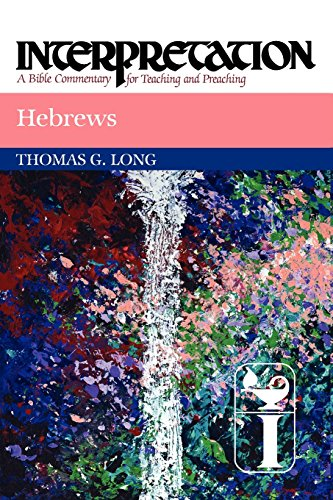 Hebrews: Interpretation: A Bible Commentary for Teaching and Preaching (Interpretation: A Bible Commentary for Teaching & Preaching)