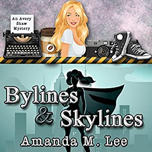 Bylines & Skylines Audiobook