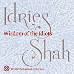 Wisdom of the Idiots | Idries Shah
