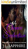 A Chance Seduction