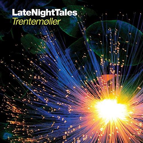 Late Night Tales: Trentemoller