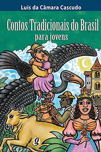 Contos tradicionais do Brasil para jovens (Luís da Câmara Cascudo)