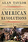 American Revolutions: A Continental History, 1750-1804