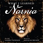 What I Learned in Narnia | Douglas Wilson