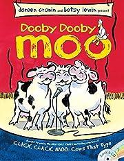 Dooby Dooby Moo by Cronin, Doreen (2014)…