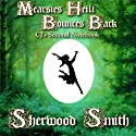 Mearsies Heili Bounces Back: CJ's Second Notebook Audiobook by Sherwood Smith Narrated by Emma Galvin