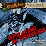 Speaking in Tongues: Tales from Beyond the Pale: Season 4 | Glenn McQuaid,April Snellings