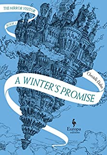 Book Cover: A Winter's Promise: Book One of The Mirror Visitor Quartet