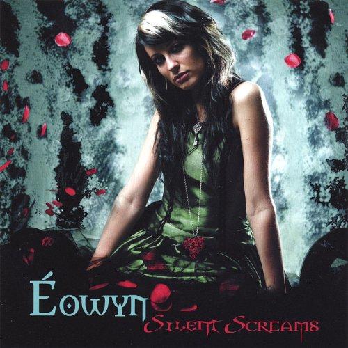 Eowyn - Silent Screams (2008)