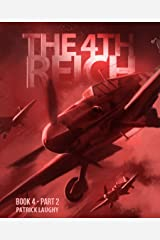 The 4th Reich Book 4 Part 2 Kindle Edition