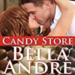 Candy Store | Bella Andre