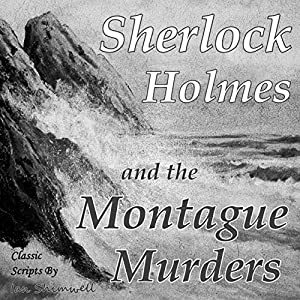 Sherlock Holmes and the Montague Murders Audiobook
