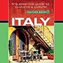 Italy - Culture Smart!: The Essential Guide to Customs & Culture Audiobook by Barry Tomalin Narrated by Peter Noble
