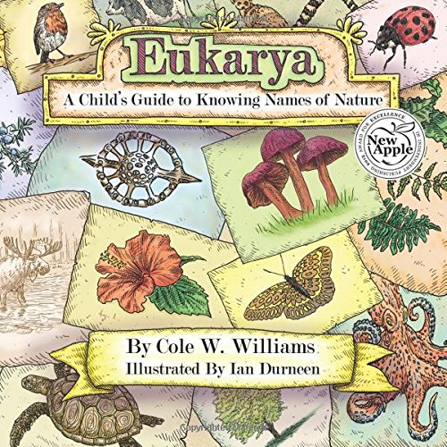 Eukarya: A Child's Guide to Knowing Names of Nature pdf epub