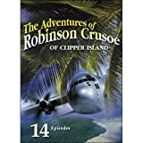 The Adventures of Robinson Crusoe of Clipper Island- 14 chapter movie serial [Import]