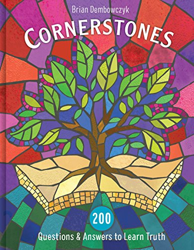 Cornerstones: 200 Questions and Answers to Learn Truth from B & H Publishing Group