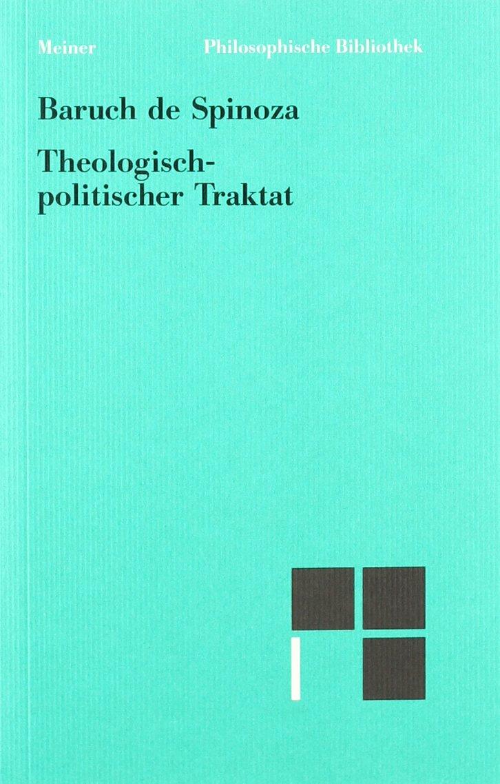 Sämtliche Werke: Philosophische Bibliothek, Bd.93, Theologisch-politischer Traktat