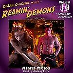 Reamin' Demons: The Janus Key Chronicles, Book 10 | Alana Melos