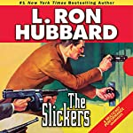 The Slickers: In Which a Western Lawmen Cracks Down on Crime...in Manhattan  | L. Ron Hubbard