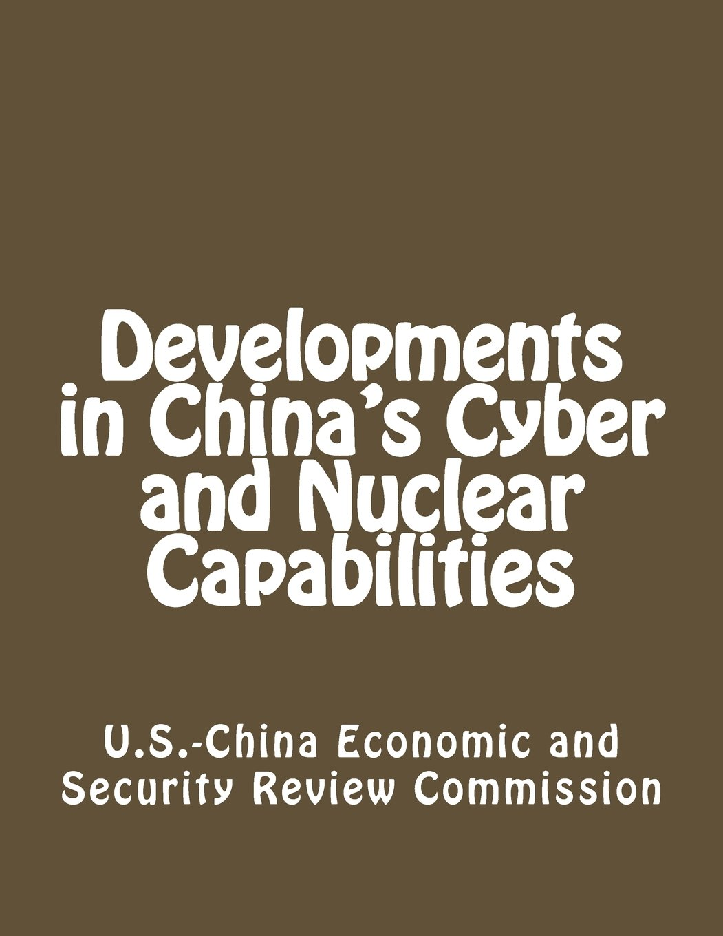 Amazon com: Developments in China's Cyber and Nuclear Capabilities