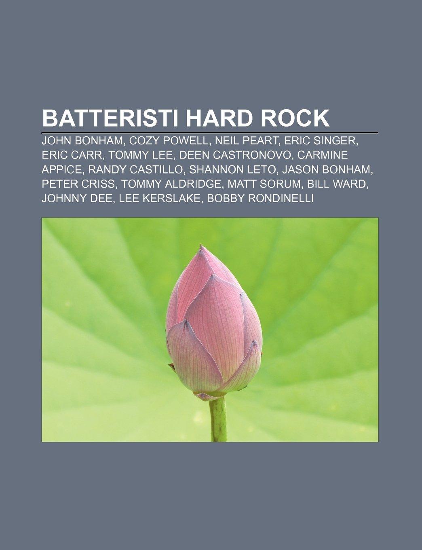 Batteristi hard rock: John Bonham, Cozy Powell, Neil Peart ...