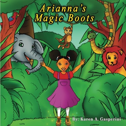 Arianna's Magic Boots (Volume 1)