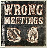 Wrong Meetings