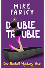 Double Trouble (Dev Haskell - Private Investigator Book 10) Kindle Edition