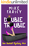 Double Trouble (Dev Haskell - Private Investigator Book 10)