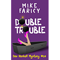 Double Trouble (Dev Haskell - Private Investigator Book 10) (English Edition)