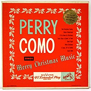 Perry Como - RCA Victor Musical Smart Set: Perry Como Sings Merry ...