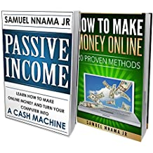 Passive Income: Ideas 2 Manuscripts Included, Passive Income and How to Make Money Online. Proven Methods to Start...