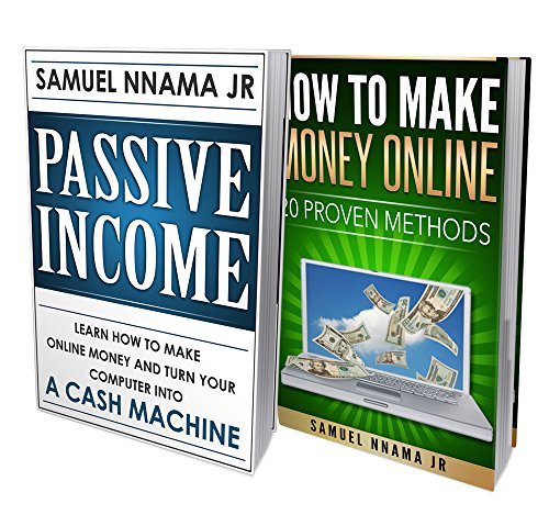 Passive Income: Ideas 2 Manuscripts Included, Passive Income and How to Make Money Online. Proven Methods to Start An Online Business and Acquiring Financial Freedom