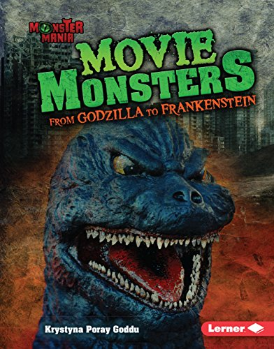 Movie Monsters: From Godzilla to Frankenstein (Monster Mania)]()