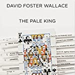 The Pale King | David Foster Wallace