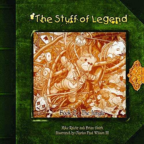 The Stuff of Legend Book 2: The Jungle Mike Raicht