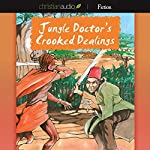 Jungle Doctor's Crooked Dealings | Paul White