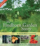 img - for The Findhorn Garden Story: Inspired Color Photos Reveal the Magic book / textbook / text book