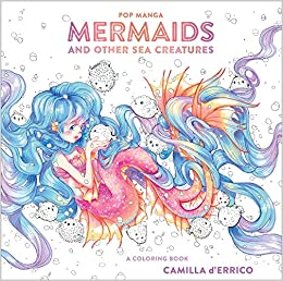 Amazon Com Pop Manga Mermaids And Other Sea Creatures A Coloring