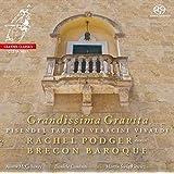Grandissima Gravita - Music by Pisenel, Tartini, Verachini, Vivaldi