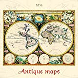 Antique Maps 2016 - Antike Landkarten - Bildkalender (42 x 42)