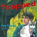 Trapped | Peg Kehret