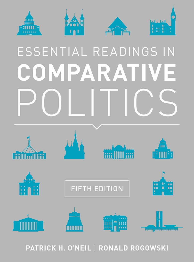 Essential Readings in Comparative Politics (Fifth Edition) by W. W. Norton & Company