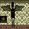 The Canterville Ghost [Classic Tales Edition]