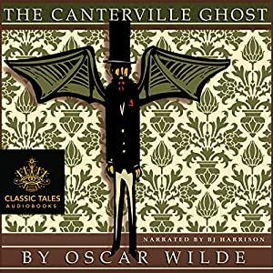 The Canterville Ghost [Classic Tales Edition] Audiobook