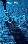 Scorpi, tome 2 : Ceux qui vivent cachés par Dambre