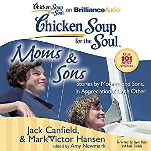 Chicken Soup for the Soul: Moms & Sons Audiobook
